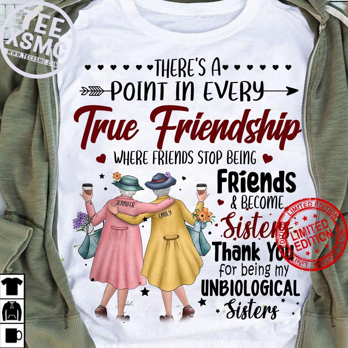 There's A Point In Every True Friendship Where Friends Stop Being Friends Shirt